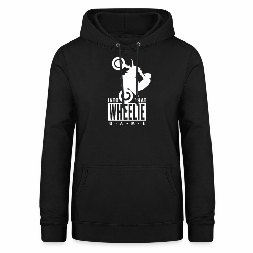 Into that Wheelie Game - Women's Hoodie