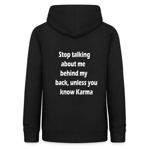 Stop talking behind my back - Vrouwen hoodie