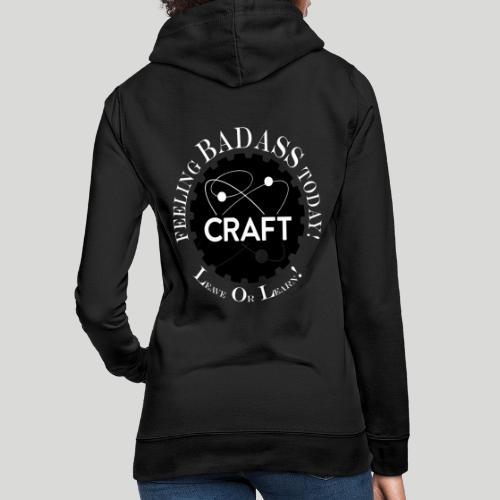 Feeling BADASS Today! - Dame hoodie