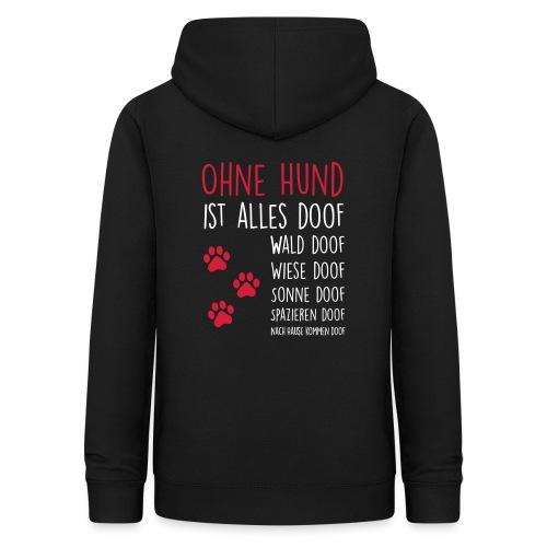 Vorschau: Ohne Hund ist alles doof - Frauen Hoodie