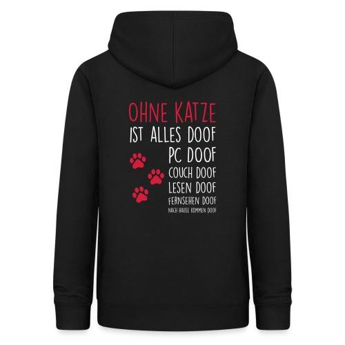 Vorschau: Ohne Katze ist alles doof - Frauen Hoodie