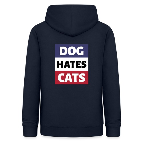 Dog Hates Cats - Frauen Hoodie