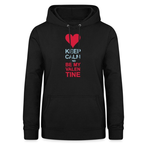 Be my quiet Valentine - Women's Hoodie