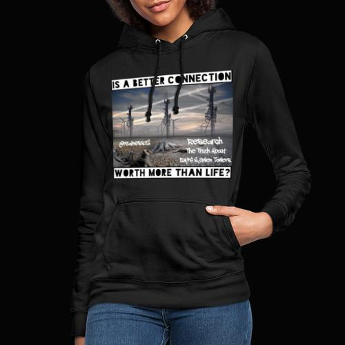 Better Connection? Truth T-Shirts!!! #5G #Research - Women's Hoodie