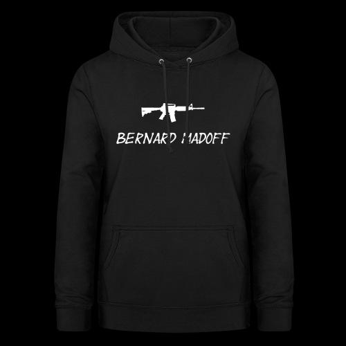 Bernard Madoff - Dame hoodie