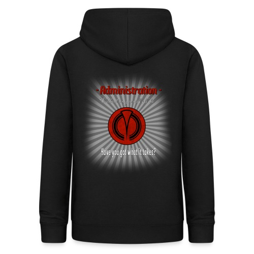 Administration Have you got what it takes - Frauen Hoodie