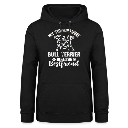 STAFFORSHIR- BULLTERRIER-BEST-FRIEND - Frauen Hoodie