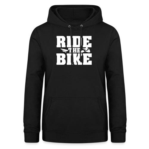 RIDE THE BIKE - Frauen Hoodie