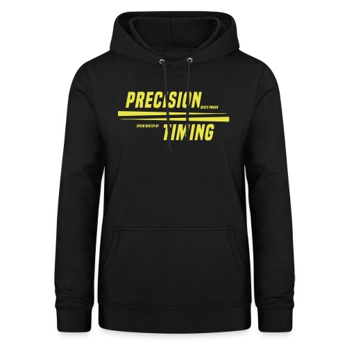 PRECISION & TIMING - Dame hoodie