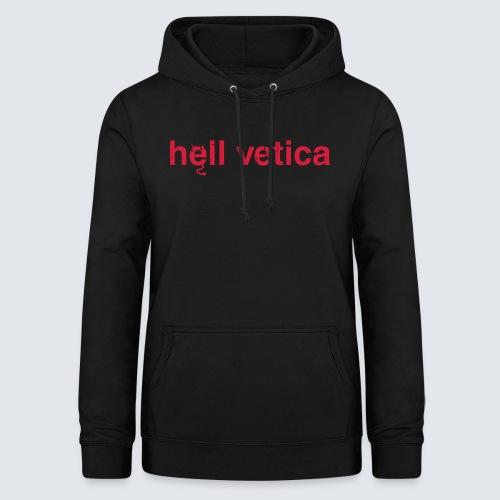 hell vetica - Frauen Hoodie