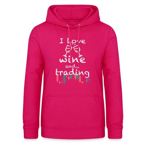 Trader Forex Wallstreet Stock market RedWine Glass - Felpa con cappuccio da donna