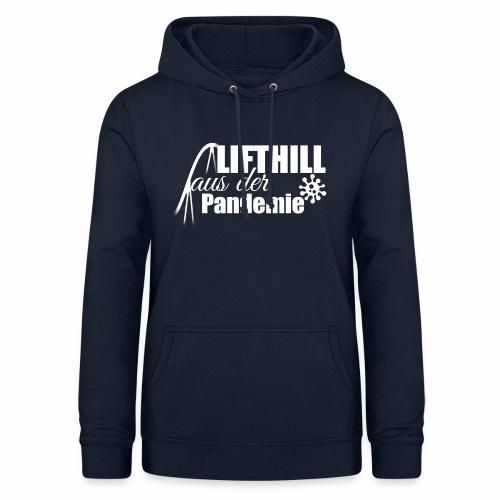 Lifthill aus der Pandemie Logo - Frauen Hoodie