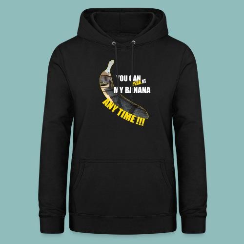 Peak my banana! - Frauen Hoodie