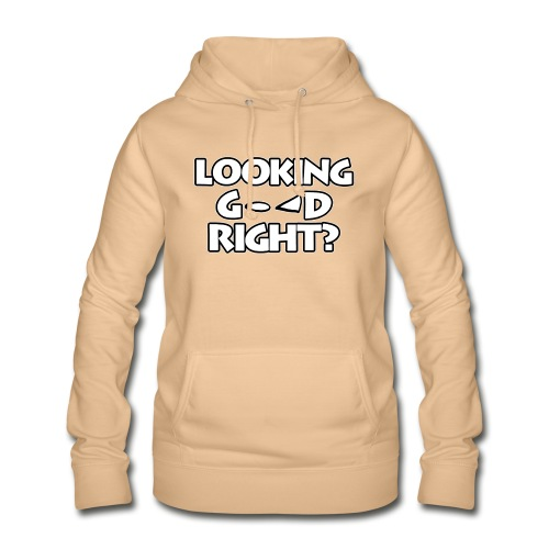 LOOKING GOOD - Women's Hoodie