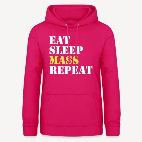 EAT SLEEP MASS REPEAT - Women's Hoodie