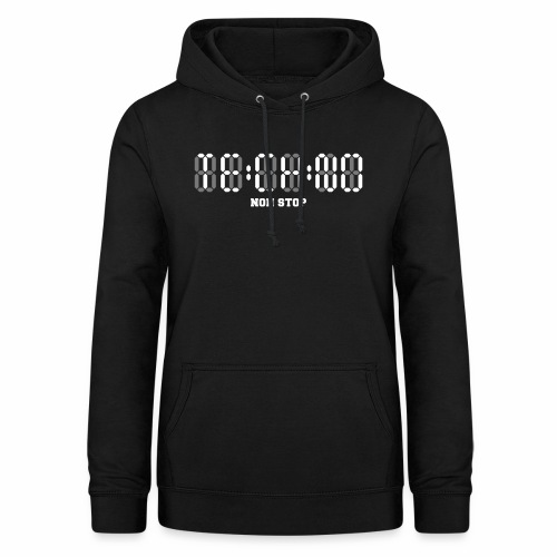 Techno Non Stop Digital Uhr - all night all day - Frauen Hoodie