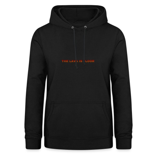 The Lava Is Floot - Dame hoodie