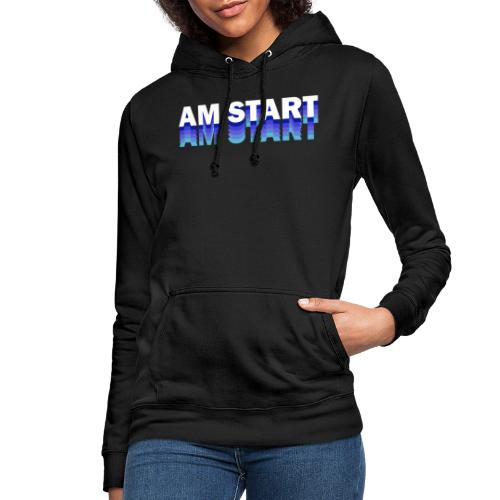 am Start - blau weiß faded - Frauen Hoodie