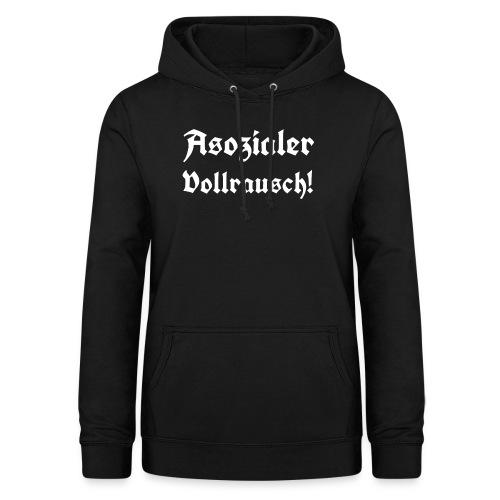 Asozialer Vollrausch3 - Frauen Hoodie