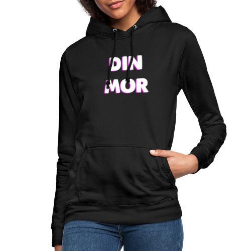 DIN MOR PINK - Dame hoodie