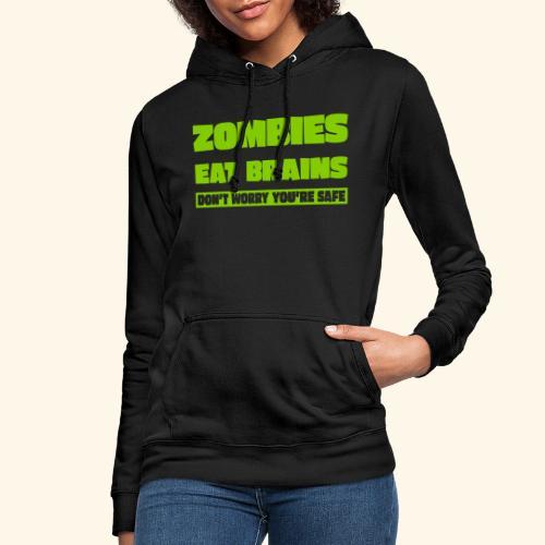 zombies eat brains - Women's Hoodie