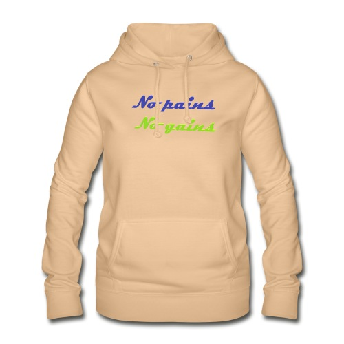 No pains no gains Saying with 3D effect - Women's Hoodie