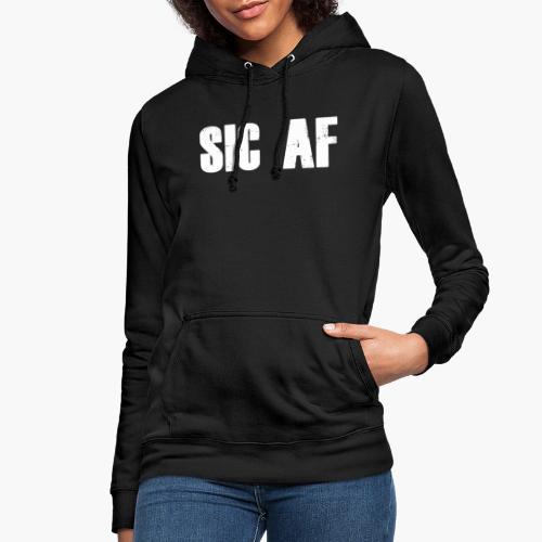 SIC AF Weiß - Frauen Hoodie