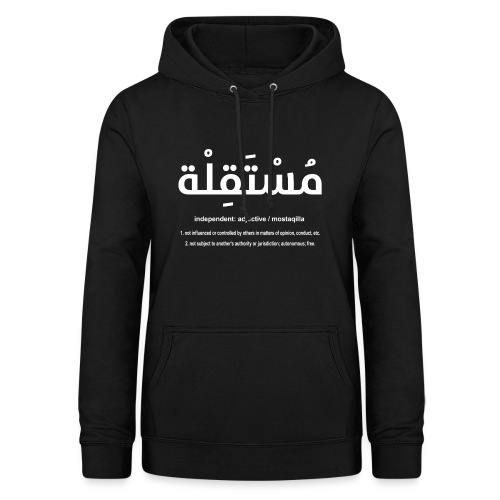Mostaqilla definition for WOMEN - Women's Hoodie