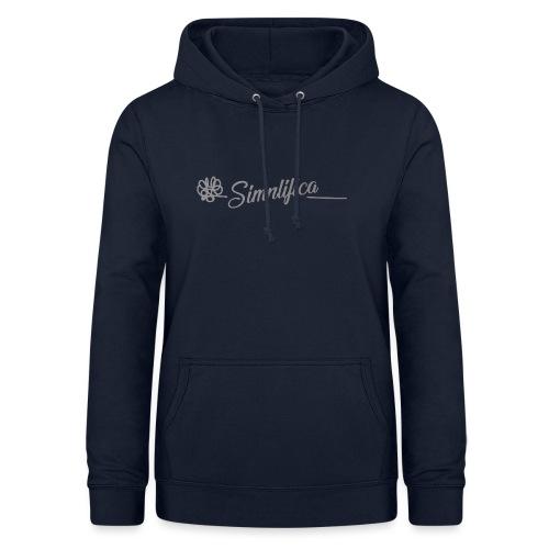 Simplifica tu vida - Sudadera con capucha para mujer