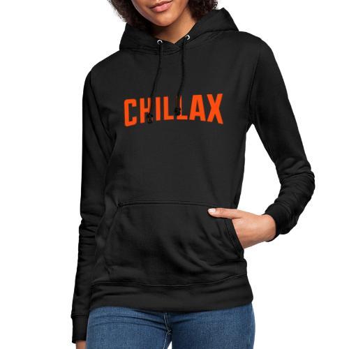 Chillax - Sweat à capuche Femme