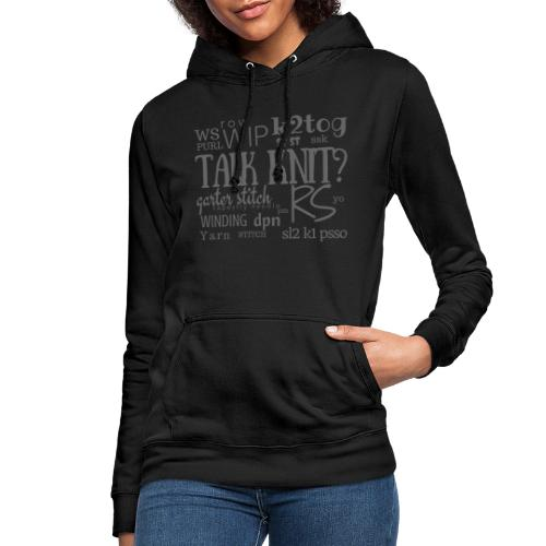 Talk Knit ?, gray - Women's Hoodie