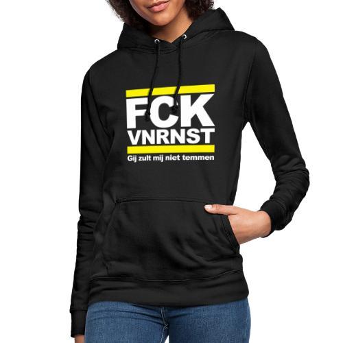 FCK VNRNST - Vrouwen hoodie