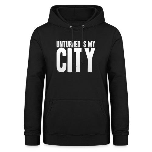 Unturned is my city - Women's Hoodie