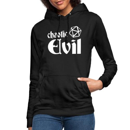 chaotic evil - Women's Hoodie