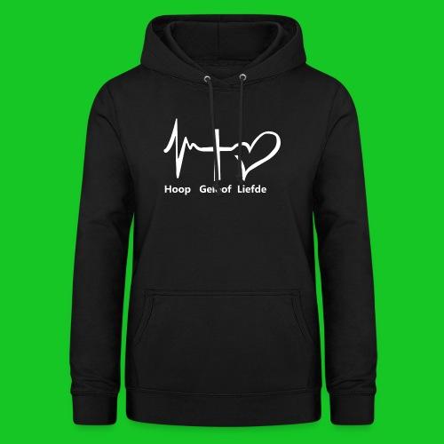 Hoop geloof en liefde - Vrouwen hoodie