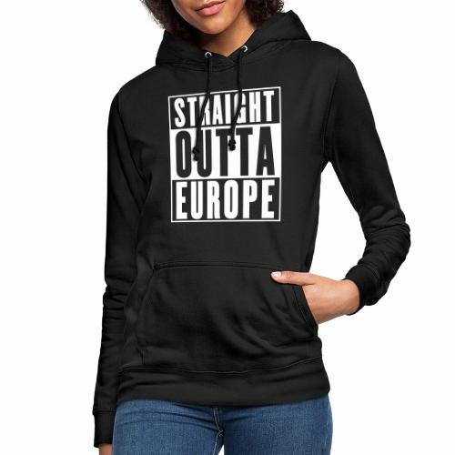 Straight Outta Europe - Women's Hoodie
