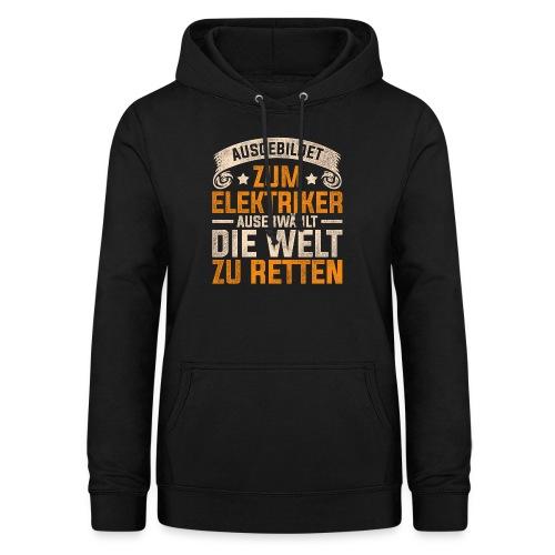 Ausgebildet zum Elektriker - Frauen Hoodie
