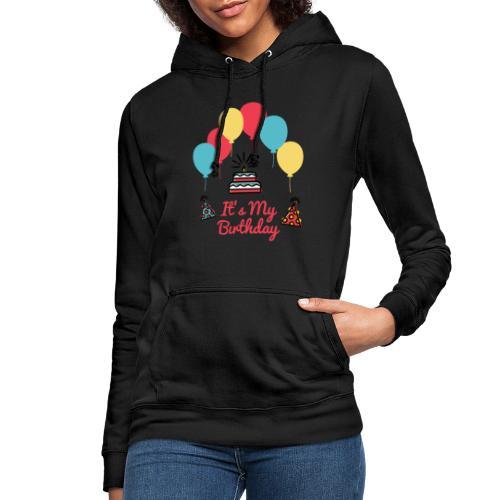 It's My Birthday Design - Sudadera con capucha para mujer