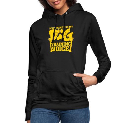 Für Hundetrainer oder Manager Trainings-Stimme - Frauen Hoodie