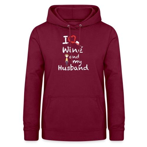 I love Red wine & my Husband Couples Pairs Wedding - Felpa con cappuccio da donna