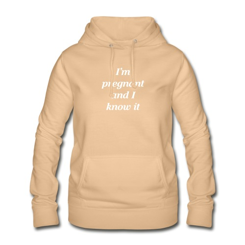 I'm pregnant and I know it - Frauen Hoodie