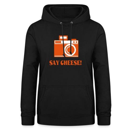 say cheese - Vrouwen hoodie