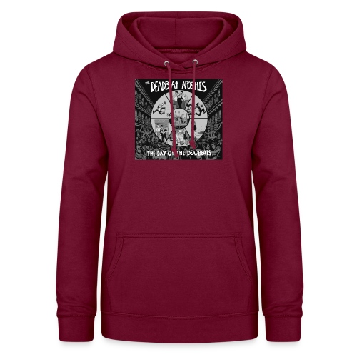 The Day Of The Deadbeats - Women's Hoodie