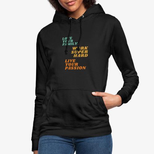 Love Work Live - Vrouwen hoodie