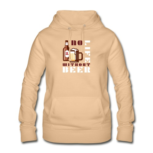 No life without beer - Sweat à capuche Femme