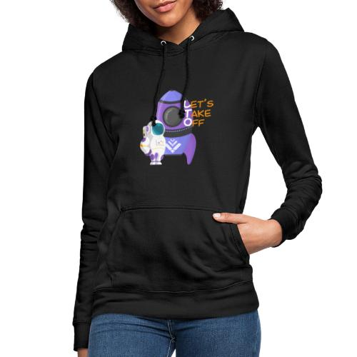 Let's take off - Women's Hoodie