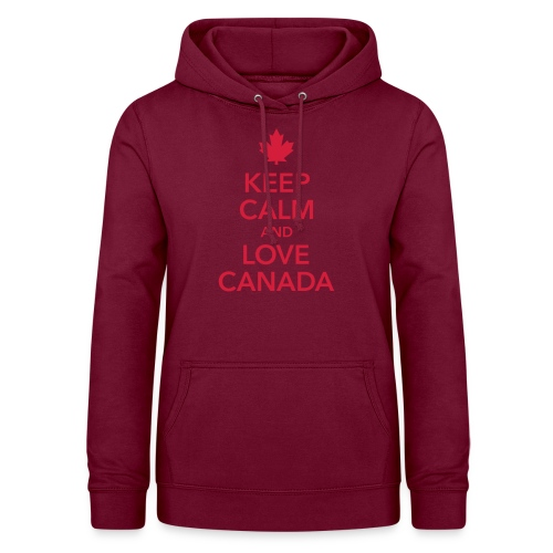 keep calm and love Canada Maple Leaf Kanada - Women's Hoodie