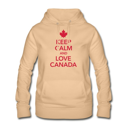 keep calm and love Canada Maple Leaf Kanada - Women's Hoodie