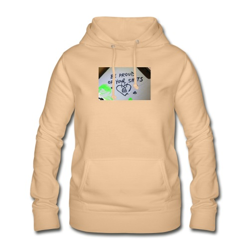 Be proud of your shits! - Frauen Hoodie