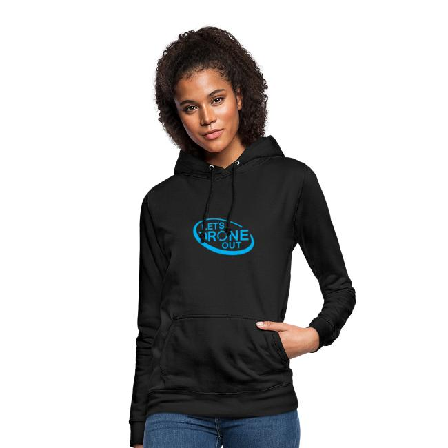 Let's Drone Out Hoodie (with front and rear print)